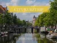 Meine 5 persönlichen Tipps für die Planung eines Städte-Kurztrips