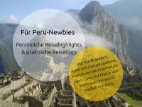 Peru Interview: Persönliche Reisehighlights und praktische Reisetipps für Peru-Einsteiger