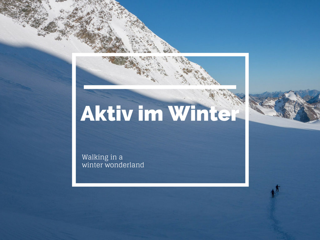 Aktiv im Winter