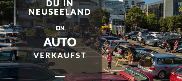 Wie Du In Neuseeland Ein Auto Verkaufst