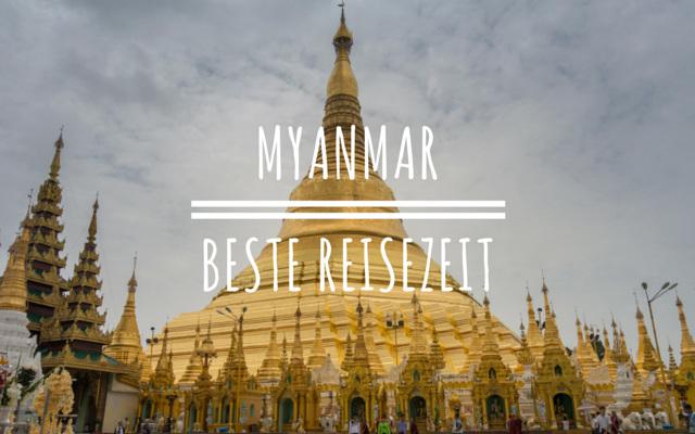 Myanmar Reisen Myanmar Reisezeit