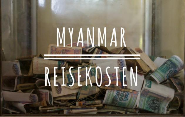 Myanmar Reisekosten