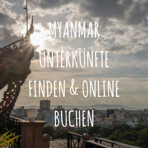 MyanmarUnterkünfte