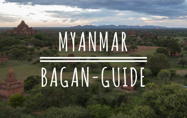 Myanmar Bagan Guide