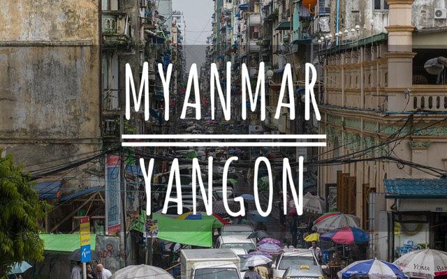 Myanmar Yangon Reiseleitfaden
