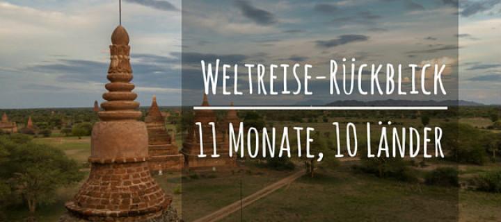 11 Monate, 10 Länder – Ein Weltreise-Rückblick