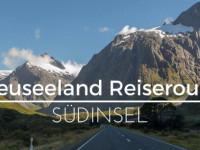 Neuseeland Reiseroute Südinsel