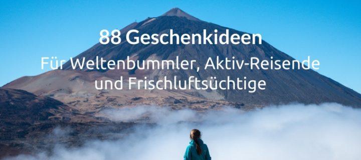 88 Geschenkideen Für Weltenbummler Aktiv Reisende Und