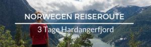 Norwegen Reiseroute Hardangerfjord