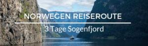 Norwegen Reiseroute Sognefjord