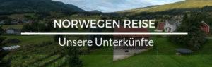 Norwegen Reiseroute Unterkünfte