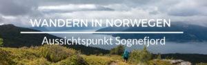 Wandern Norwegen Sognefjord